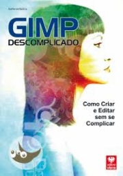 GIMP DESCOMPLICADO