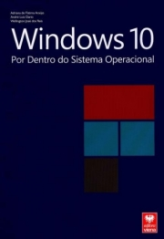 Windows 10 - Por Dentro do Sistema Operacional