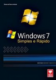 WIndows 7 - simples e rápido
